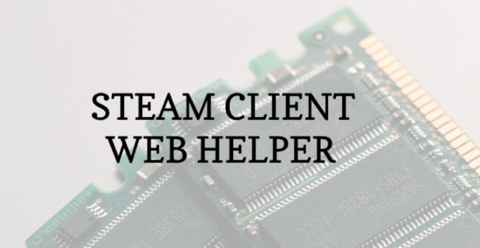 What Is Steam Client WebHelper And Its Uses?