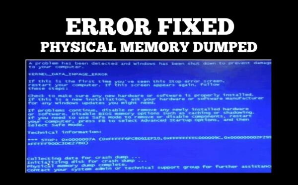 FIXED – Physical Memory Dumped Error