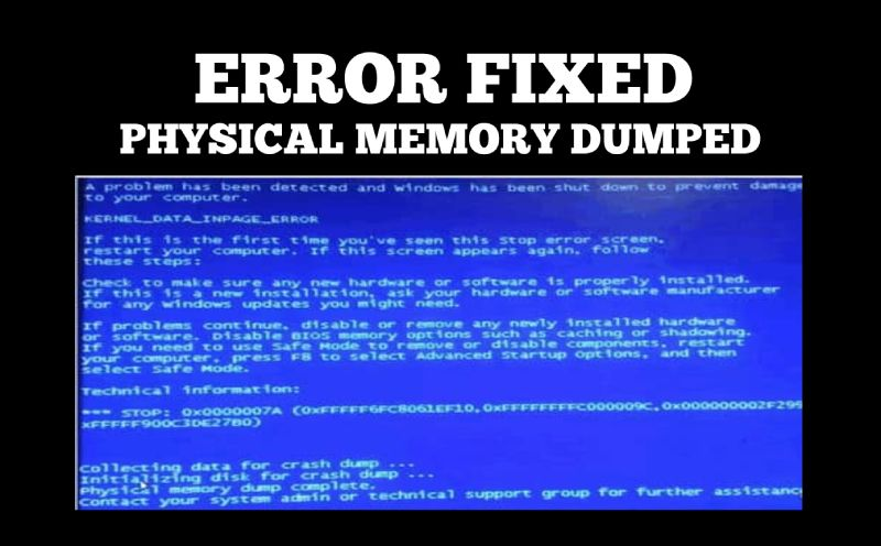 Physical Memory Dumped