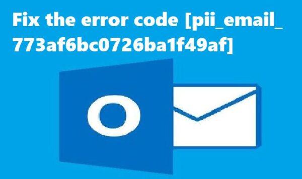 Fix the error code [pii_email_773af6bc0726ba1f49af]